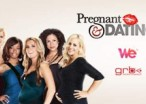 'Pregnant And Dating' Reality Show Will Probably Sadly Not Feature Placenta Eating