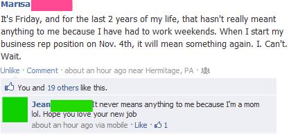 1. moms don't get weekends