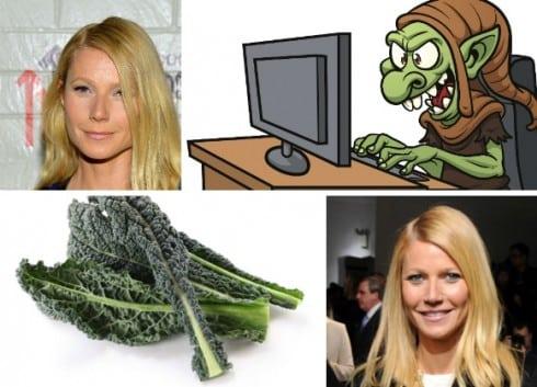 Hi Gwyneth Paltrow! I'm One Of Your Trolls