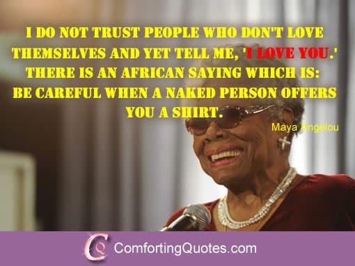 Maya Angelou Quotes About Loving Yourself