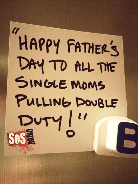 Single Moms Jacking Father's Day - Who Cares?