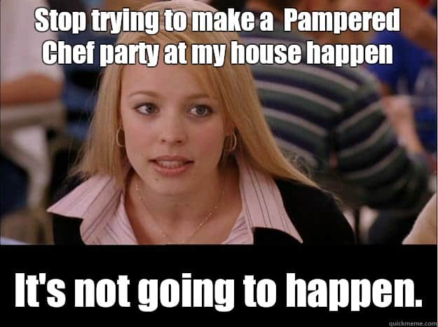 chef don't throw a pampered chef party for your bridal shower,Meme Bridal