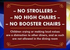 Restaurants That Ban Crying Babies Should Ban Annoying Adults, Too