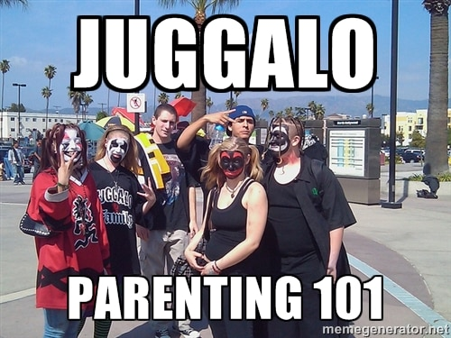 Juggalo parenting 101
