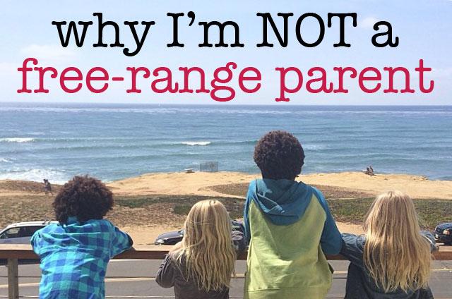 not-a-free-range-parent