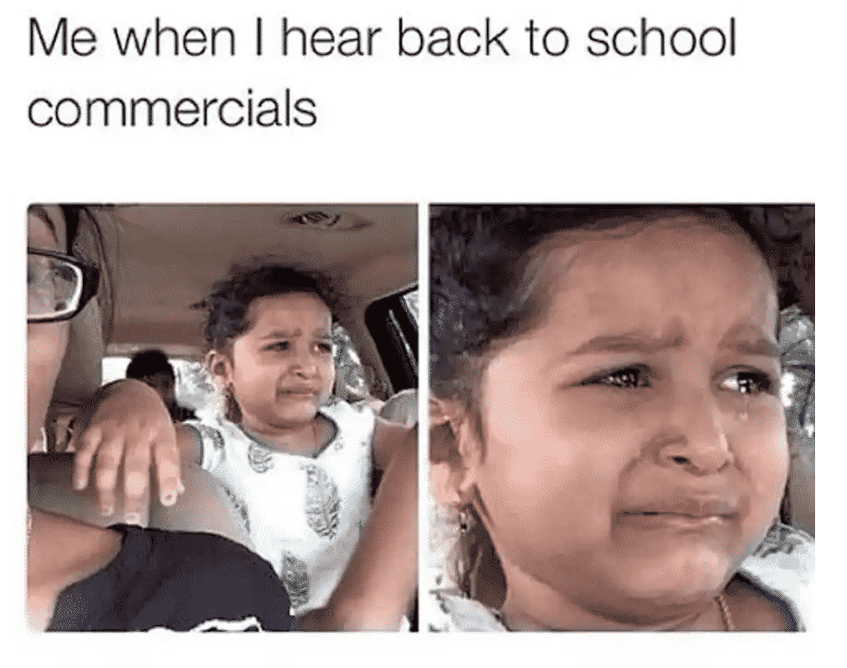 painfully accurate back to school meme