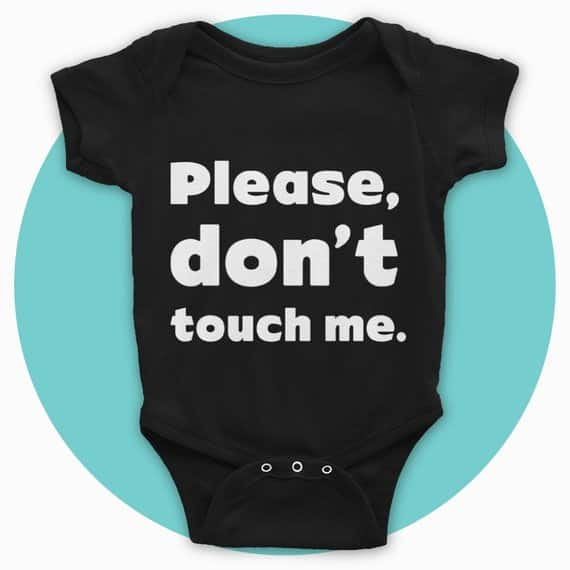 please don't touch me onesie
