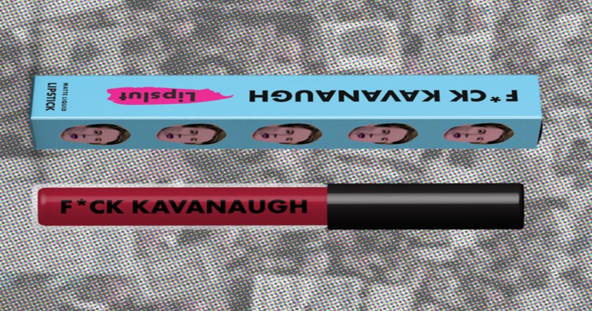 lipslut f*ck kavanaugh lipstick