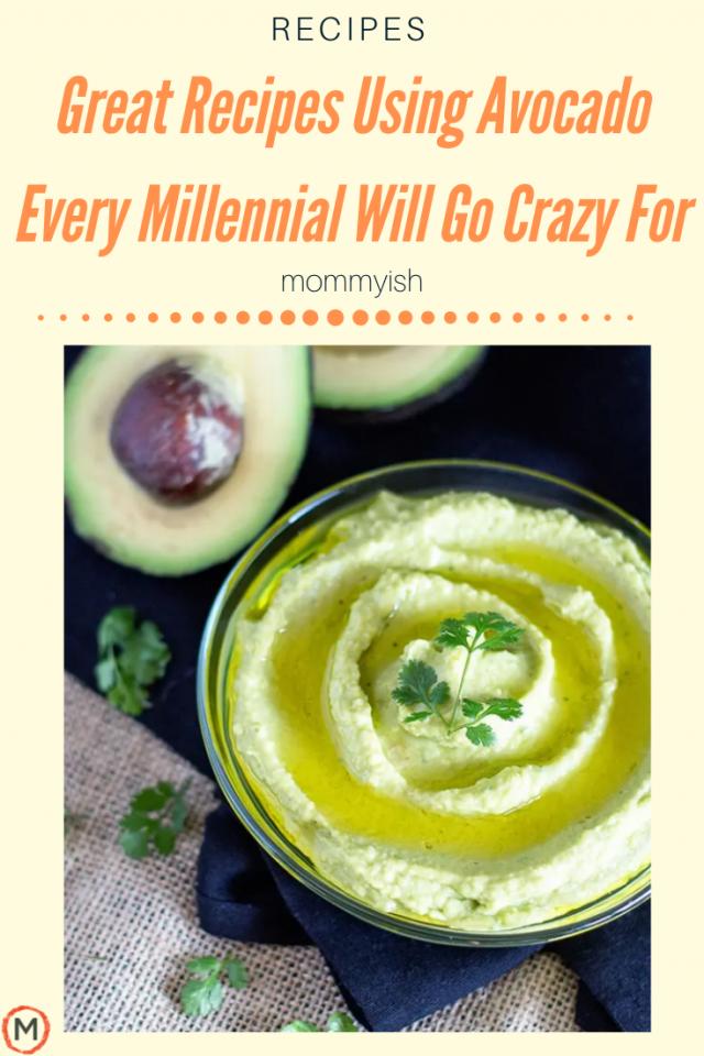 Creative Avocado Recipes Millennials